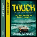 TOUCH, Mark Sennen