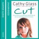 Cut, Cathy Glass