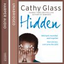 Hidden: Betrayed, Exploited and Forgotten. How One Boy Overcame the Odds., Cathy Glass