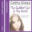 Saddest Girl in the World, Cathy Glass
