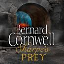 Sharpe's Prey: The Expedition to Copenhagen, 1807, Bernard Cornwell