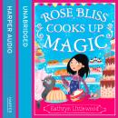 Rose Bliss Cooks up Magic, Kathryn Littlewood