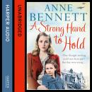 Strong Hand to Hold, Anne Bennett
