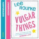 Vulgar Things Audiobook