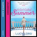 Girl Called Summer, Lucy Lord