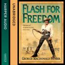 Flash for Freedom!, George MacDonald Fraser