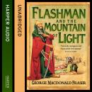 Flashman and the Mountain of Light, George MacDonald Fraser