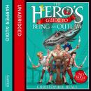 Hero's Guide to Being an Outlaw, Christopher Healy