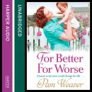 For Better For Worse, Pam Weaver
