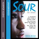 Sour, Lucy Bannerman, Tracey Miller
