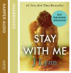Stay With Me, J. Lynn