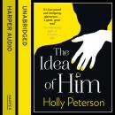 Idea of Him, Holly Peterson