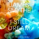 I Still Dream Audiobook
