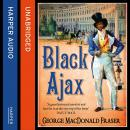 Black Ajax, George MacDonald Fraser