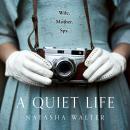 A Quiet Life Audiobook