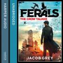 Crow Talker, Jacob Grey