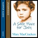 Safe Place for Joey, Mary Maccracken
