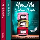 You, Me and Other People, Fionnuala Kearney