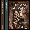 Our Land at War Audiobook