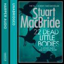 22 Dead Little Bodies (A Logan and Steel short novel) Audiobook