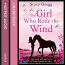 Girl Who Rode the Wind, Stacy Gregg
