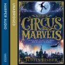 Ned's Circus of Marvels, Justin Fisher