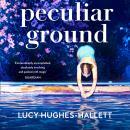 Peculiar Ground Audiobook