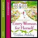 Every Woman For Herself, Trisha Ashley