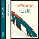 Wallcreeper, Nell Zink