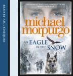 Eagle in the Snow, Michael Morpurgo