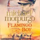 Flamingo Boy Audiobook
