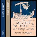 The Mighty Dead Audiobook