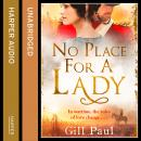 No Place For A Lady, Gill Paul