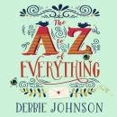 A-Z of Everything, Debbie Johnson