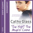 Night the Angels Came, Cathy Glass