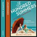 Hundred Summers, Beatriz Williams