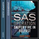 Sniper Fire in Belfast Audiobook