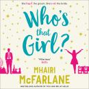 Who's That Girl?, Mhairi McFarlane