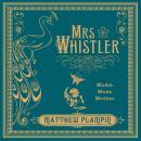 Mrs Whistler Audiobook
