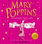 Mary Poppins and the House Next Door / Mary Poppins in Cherry Tree Lane Audiobook
