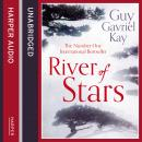 River of Stars, Guy Gavriel Kay