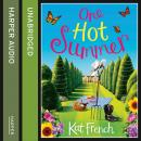 One Hot Summer, Kat French