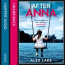After Anna, Alex Lake