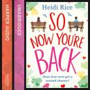 So Now You're Back, Heidi Rice
