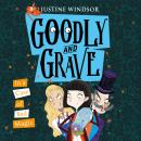 Goodly and Grave in a Case of Bad Magic Audiobook