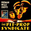The Pit-Prop Syndicate Audiobook