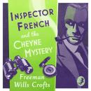 Inspector French and the Cheyne Mystery, Freeman Wills Crofts