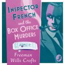 Inspector French and the Box Office Murders, Freeman Wills Crofts