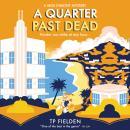 A Quarter Past Dead Audiobook
