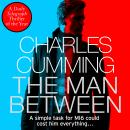 The Man Between: The gripping new spy thriller you need to read in 2018 Audiobook